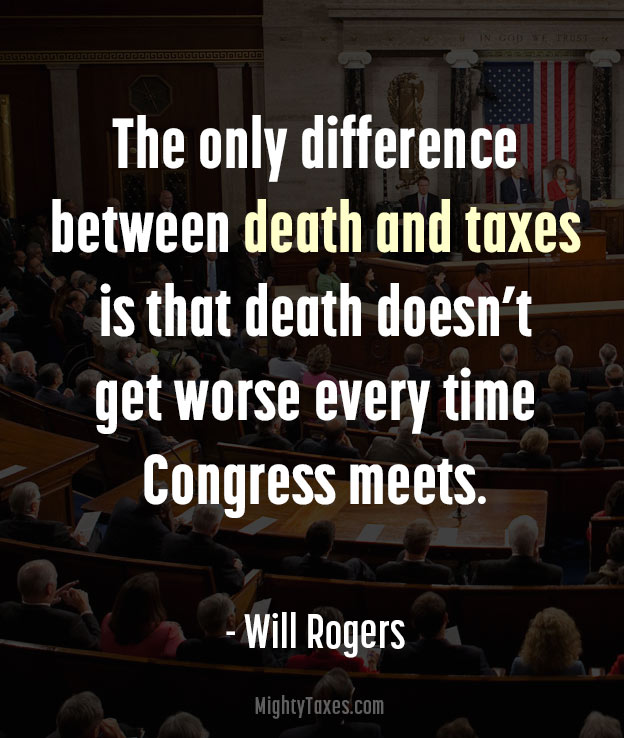 death taxes quote will rogers