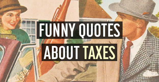 funny quotes taxes